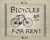 Bicycles for rent vintage sign Instant digital download image for iron on fabric transfer burlap decoupage pillow card tote No. gt145