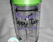 Mommy's Sippy Cup Wine glass Tumbler-On the Go Wine-Mommy's Cup-Travel Wine Glass-Sippy Cup