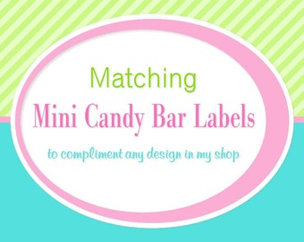 ADD ON: Matching Mini Candy Bar Wrappers - Digital File