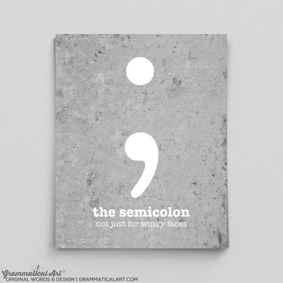Editor Educational Poster Punctuation Grammar English Print Semicolon Funny Dorm Decor English Teacher Gift Librarian English Teacher Gifts