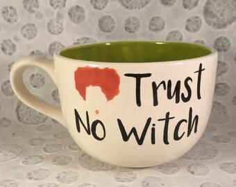 Hocus Pocus Mug, Trust No Witch Mug