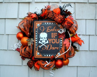 Halloween Wreath, Enter If You Dare Sign Black Pine Wreath Base, Deco Mesh, Bats,  Black, Orange and White Wreath