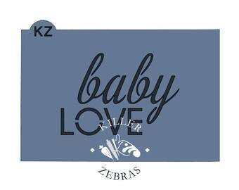 Baby Love Stencil