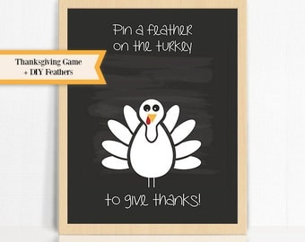 Pin A Feather on The Turkey to Give Thanks Fall Thanksgiving Game for Kids and Adults - Thanksgiving Game Poster + DIY Feathers
