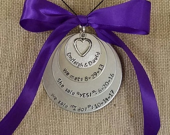 Special dates ornament- hand stamped- couples- spouse- anniversary- wedding gift- she said yes- I do- first date