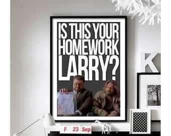 The Big Lebowski ('Homework') Art Print