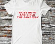 Raise Boys and Girls the same t shirt brandy melville inspired