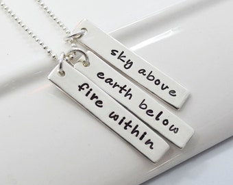 Sky Above, Earth Below, Fire Within- Hand-Stamped Sterling Silver Necklace