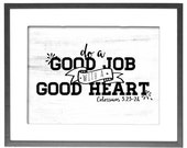 """Do a Good Job with a Good Heart - Motivational - INSTANT DOWNLOAD - 8""""x10"""" Printable Art"""