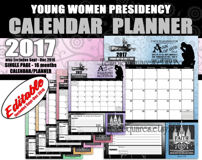 Printable Editable YW Young Women Presidency Single Page Calendars Planners 2017 Ask of God Ask in Faith Mutual Theme Time Savers James1:5-6