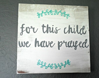 For This Child We Have Prayed - 12 inch