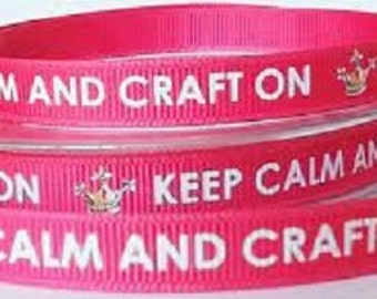 Keep Calm and Craft On - Red Grosgrain Ribbon - 10mm Wide - 2 Meters - Single Sided Scripted
