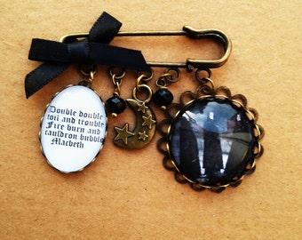 MACBETH Quotation Brooch/Pin - Halloween - Handmade, Unique.