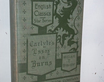 Vintage 1901 English Classics Star Series Carlyle's Essay on Burns GSBC