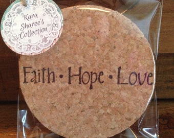 Inspirational Coasters, Faith Hope Love Coasters, Cork Coasters, Handstamped Coasters, Stamped Coasters, Wedding Pary Favors, 4 Coasters