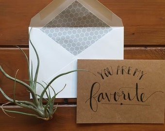 hand-lettered you are my favorite card