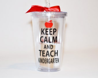Teacher Gift - Kindergarten Teacher Gift - Keep Calm and Teach Kindergarten  - Teacher Gift - Custom - Personalize with Name