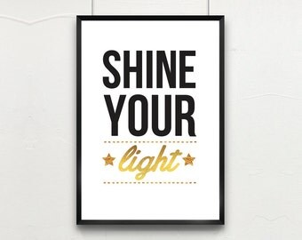 """Gold Foil Printed Wall Art & Nursery 8x10 or A4 """"SHINE YOUR LIGHT"""" Inspirational Quote, Kid's Room Decor, Wall Art, Motivational Art"""
