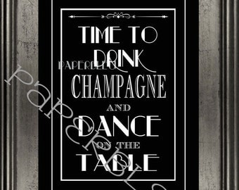 Time To Drink Champagne -  8x10 Digital Typography Art Print - Instant Printable Digital Download -