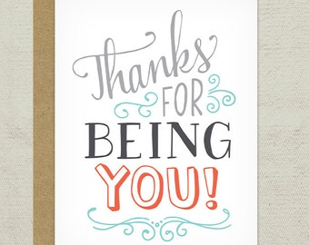 ON SALE - Thanks For Being You Greeting Card
