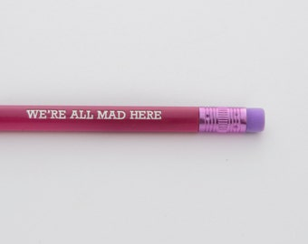 we're all mad here - set of engraved pencils