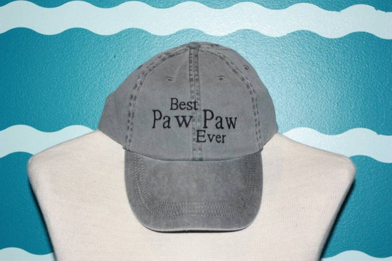 Embroidered paw paw baseball hat - best paw paw ever baseball cap - Grandparent baseball cap - custom grandparent gift - Grandparents gift