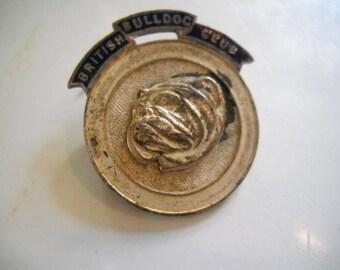 Vintage British Bulldog Club Pin/Badge