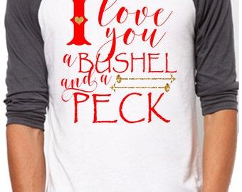 I Love You a Bushel and a Peck Valentine raglan