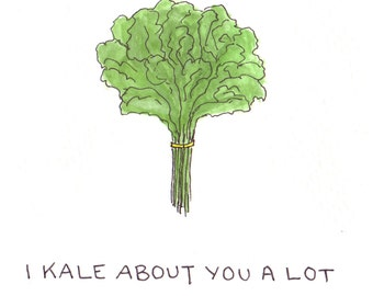 Kale About You Greeting Card