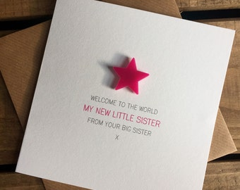 Welcome to the World: My New Little Sister from your Big Sister Card with detachable magnet keepsake