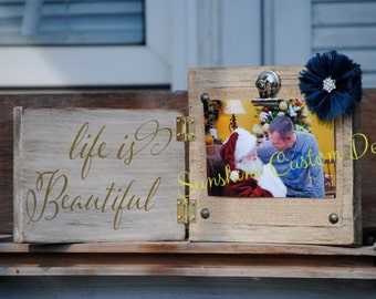 Life is beautiful photo board/photo holder