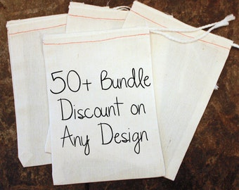 Bundle Discount for 50+ 5x7 Size Bags - Any Design