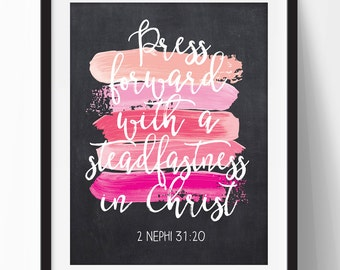 Press Forward with a Steadfastness in Christ, Young Women Theme 2016, Printable Young Women Theme 2016, LDS Printable Glitter and Chalkboard