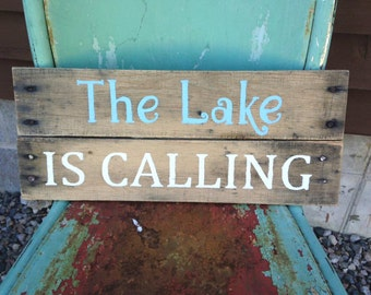 The Lake is Calling Reclaimed Wood Sign