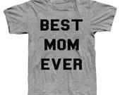 Best mom ever shirt, mom shirt