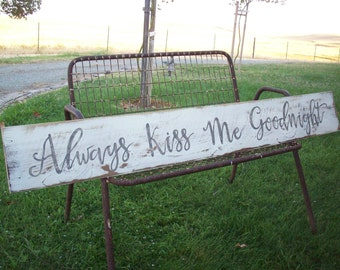 Always Kiss Me Goodnight Sign / Above the Bed Art / Cottage Beach Decor / Anniversary Gift