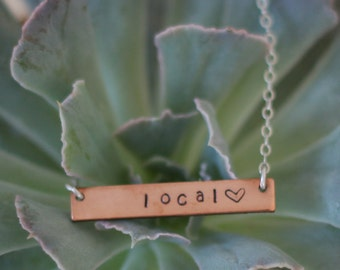 Local Love Necklace, Copper Bar Necklace, Copper Local Love Necklace, Horizontal Bar Necklace, Hand Stamped Local Necklace, Localist Jewelry