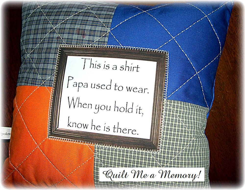 Custom Quilted Memory Shirt Pillow With By