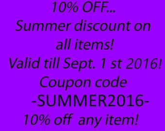 10%OFF Coupon code SUMMER2016 Informative listing Not for sale Do not buy this listing 3 steps Entire shop on sale Whole shop on sale