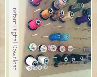 "DOWNLOAD DIY Thread Spool Rack Pattern, Wall Mounted, Holds 100+ (2.75"") Spools and/or Bobbins, BONUS recipe included"