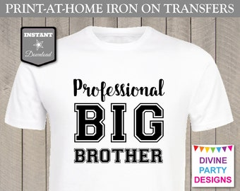 INSTANT DOWNLOAD Print at Home Black Professional Big Brother Printable Iron On Transfer / Item #2461