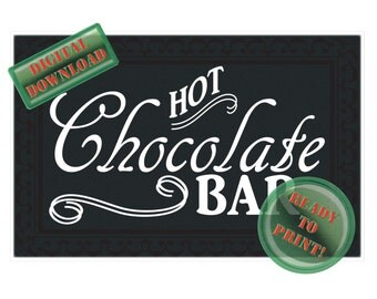 Hot Chocolate Bar Sign Printable 16X24 Inch Black White Chalkboard Style Party Banner Winter Wedding Holiday New Year's Eve Party Decor