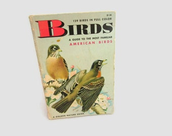 1956 Book on Birds - A Golden Nature Guide to the Most Familiar American Birds