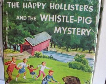 The Happy Hollisters and the Whistle Pig Mystery, copyright 1964, children's book, ages 4 to 12, classic mystery story for kids, Jerry West