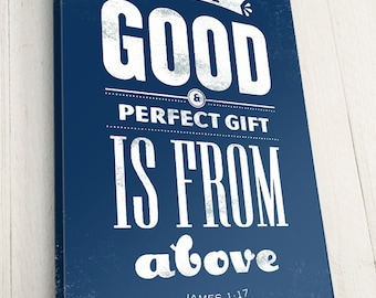Bible Verse on Canvas Gallery Wrap, James 1:17, Every good & perfect gift is from above, Premium Canvas