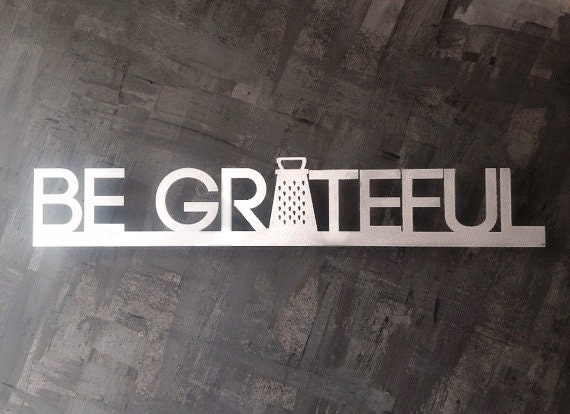 Be Grateful Metal Wall Art Kitchen Wall Art By Inspiremetals
