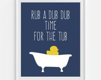 Bathroom Decor, Rubber Duck, Bath Time Art Print 'Rub A Dub Dub, Time For The Tub' 5x7, 8x10, 11x14 Wall Decor, Home Decor