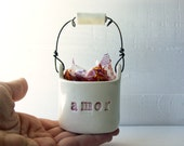 Amor.  Valentine's Day Gift.  Ceramic Candy Basket.  Love Bucket.