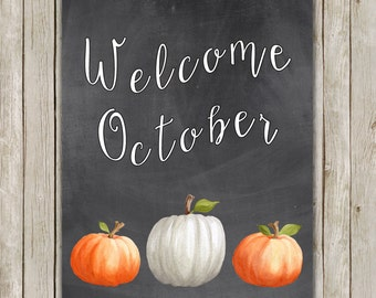 8x10 Watercolor Fall Art Print, Welcome October Art, October Printable, Chalkboard Autumn Decor, Watercolor Fall Poster, Instant Download