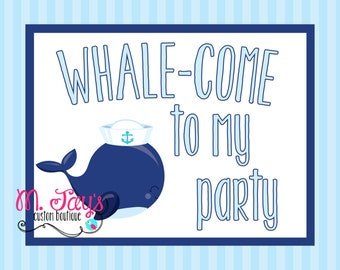 Whale Party Printable Sign All Blue- Whale-Come to my party